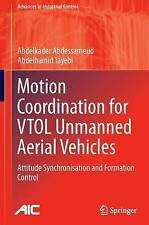 Motion Coordination for VTOL Unmanned Aerial Vehicles: Attitude Synchronisation