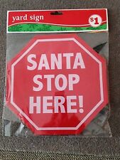 """Santa Stop Here Stop sign with yard Steak Approx 10"""" Across Lot of 5 Sign's"""