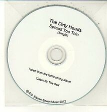 (DC842) The Dirty Heads, Spread Too Thin - 2012 DJ CD