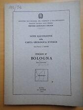 1966-NOTE ILLUSTRATIVE DELLA CARTA GEOLOGICA D'ITALIA-BOLOGNA-TINO LIPPARINI