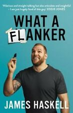 What a Flanker by James Haskell 9780008403683   Brand New   Free UK Shipping