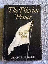 The Pilgrim Prince: Life of John Bunyan / Gladys H. Barr - 1963 - Hardback Book