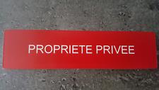 """Plaque gravée"""" PROPRIETE PRIVEE """"avec adhésif ,étiquette 10cm x 2.5cm x 1,6 mm"""