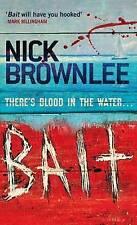 Bait by Nick Brownlee (Paperback, 2008)