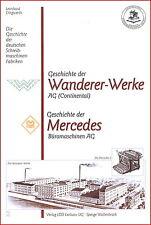 L.Dingwerth: Geschichte Schreibmaschinen: Mercedes + Wanderer-Werke (Continental