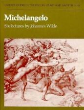 Michelangelo: Six Lectures (Oxford Studies in the History of Art & Architecture