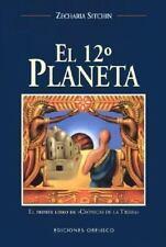 El Duodecimo Planeta (Cronicas de la Tierra, 1) by Sitchin, Zecharia in Used -