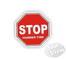 STOP Martello Volta CANT TOCCARE questo MC Hammer Auto Van Adesivi Decalcomania Adesivo
