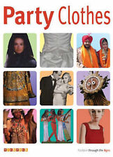 Party Clothes (Fashion Through the Ages), New, Macdonald, Fiona Book