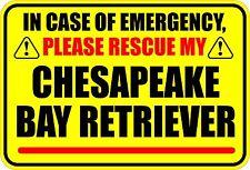 Emergency Rescue My Chesapeake Bay Retriever Sticker
