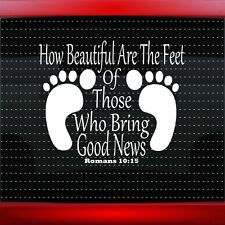 How Beautiful Are The Feet Christian Car Decal Truck Window Sticker (20 COLORS!)