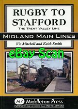 Railway Book Middleton Press LMS  - Rugby to Stafford - The Trent Valley Line
