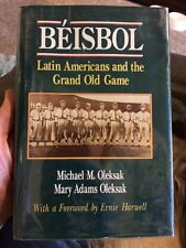 Beisbol Latin Americans Grand Game By Mary & Michael Oleksak Signed!! Baseball