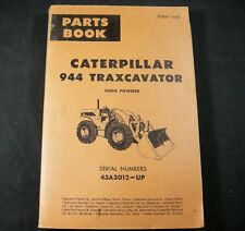 CAT Caterpillar 944 Traxcavator Tractor Diesel Parts Manual Book S/N 43A3012-Up