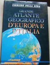 LIBRO=GRANDE ATLANTE GEOGRAFICO D'EUROPA E D'ITALIA=Corriere della Sera/DeAgosti