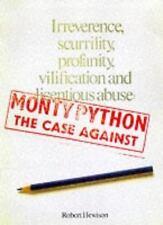 MONTY PYTHON: CASE AGAINST