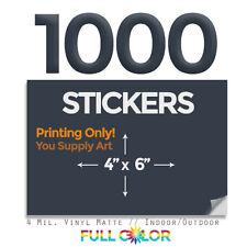 "1000 Custom Quality Vinyl STICKERS; PRINT Only + FREE Shipping (4"" x 6"")"