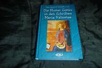 Roschini - Die Mutter Gottes in den Schriften Maria Valtortas - Parvis Verlag