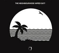 THE NEIGHBOURHOOD - WIPED OUT!  CD NEW