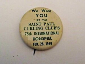 VINTAGE 1969 WE WANT YOU ST PAUL 75th BONSPIEL CURLING CLUB'S SPORTS CURLING PIN