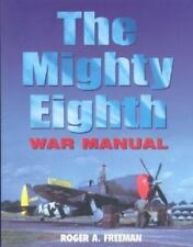 The Mighty Eighth War Manual, Freeman, Roger A., Acceptable Book