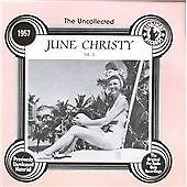 June Christy - Uncollected , Vol. 2 ( CD 1957, 1994)