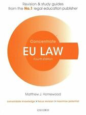 EU Law Concentrate: Law Revision and Study Guide by Matthew Homewood (Paperback,