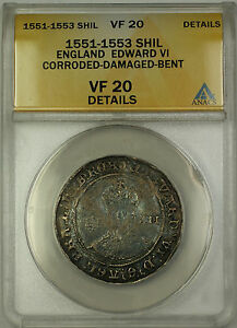 1551-53 England Silver Shilling Coin Edward VI ANACS VF-20 Details Corroded Dam.
