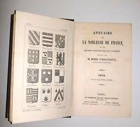 °1869 TB ÉTAT & Blasons- A1 Annuaire Noblesse de France & Maisons Souveraines...