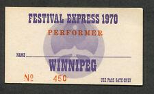 1970 Festival Express concert ticket pass Janis Joplin Grateful Dead Winnipeg