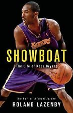 Showboat: The Life of Kobe Bryant by Roland Lazenby HARDCOVER - BRAND NEW!
