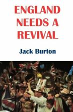 England Needs a Revival by Burton, Jack 0334026237 FREE Shipping