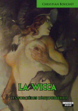 Christian Bouchet - La Wicca