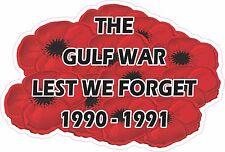 LEST WE FORGET  GULF WAR 1990-1991 POPPY LAMINATED VINYL STICKER DESERT SHIELD