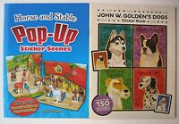 HORSE AND STABLE POP-UP STICKER SCENES and JOHN W GOLDEN'S DOGS STICKER BOOK -C