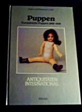 """Jürgen & Marianne Cieslik """"Puppen"""" Europäische Puppen 1800-1930 - HC Prisma 1985"""