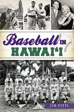 Baseball in Hawai'i [Sports] [HI] [The History Press]