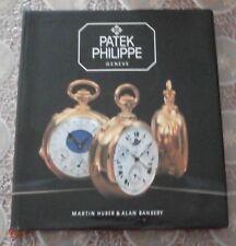 PATEK PHILIPPE - GENEVE - MARTIN HUBER - ALAN BANBERY - 1982 - OROLOGIO - LIBRO