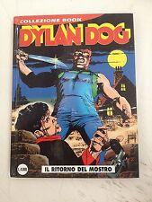 DYLAN DOG COLLEZIONE BOOK N.8 IL RITORNO DEL MOSTRO - BONELLI