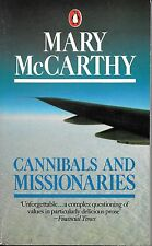 CANNIBALS AND MISSIONARIES - Mary McCarthy - PENGUIN Books - 1979