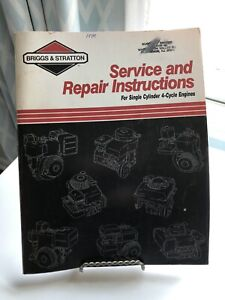 Briggs & Stratton Service And Repair Manual for Single Cylinder 4-Cycle Engines
