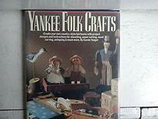 Yankee Folk Crafts by Yeager, Carole