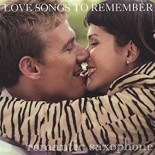 Romantic Saxophone: Love Songs to Rememb CD