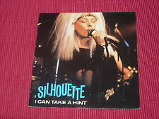 "Silhouette:  I Can Take A Hint   7""  NEW ex shop stock"