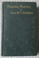 Personal Memoirs of General W.T. Sherman Vol 1 Only 4th Edition 1892