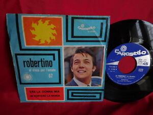 ROBERTINO Era la donna mia + Mi porterò la banda 45rpm 7' + PS 1967 ITALY MINT-