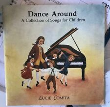 Dance Around A Collection of Songs for Children Lucie Comita Sandra Fisher 1989