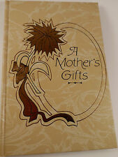 A Mother's Gifts, E. Jane Mall, Hardback MOTHER'S DAY TRIBUTE GIFT BOOK - GOLD