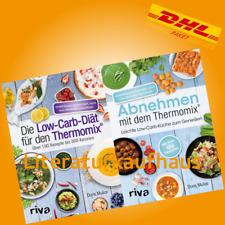 Die Low-Carb-Diät für den Thermomix® TM 31 & 5 Abnehmen mit dem  Doris Muliar