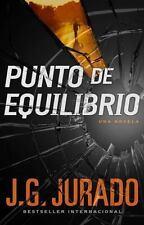 Punto de Equilibrio by Juan Gomez-Jurado and J. G. Jurado (2015, Paperback)